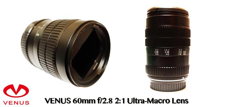 Venus 60mm f/2.8 Ultra-Macro